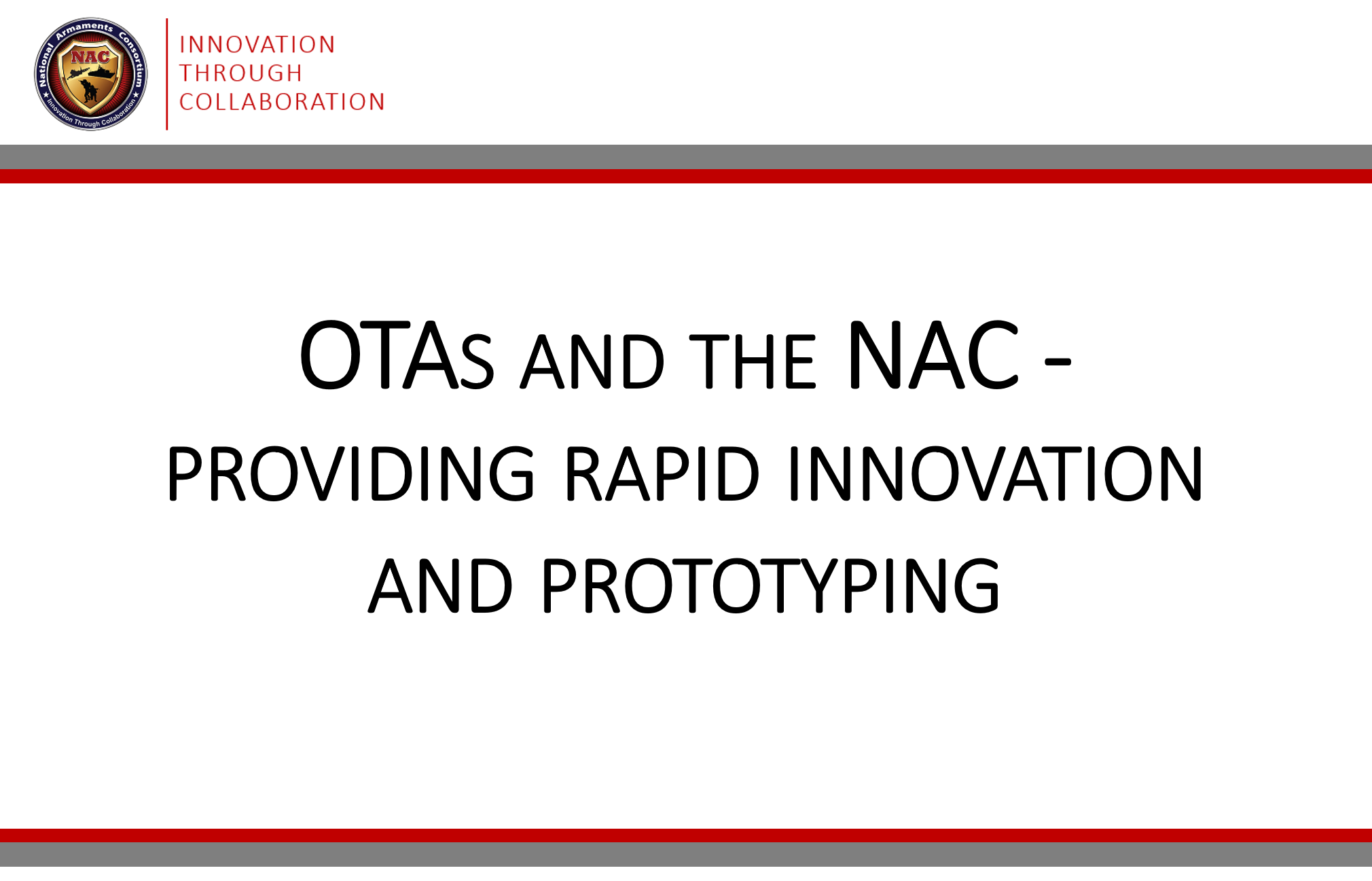 NAC: OTAs and the NAC: Providing Rapid Innovation and Prototyping