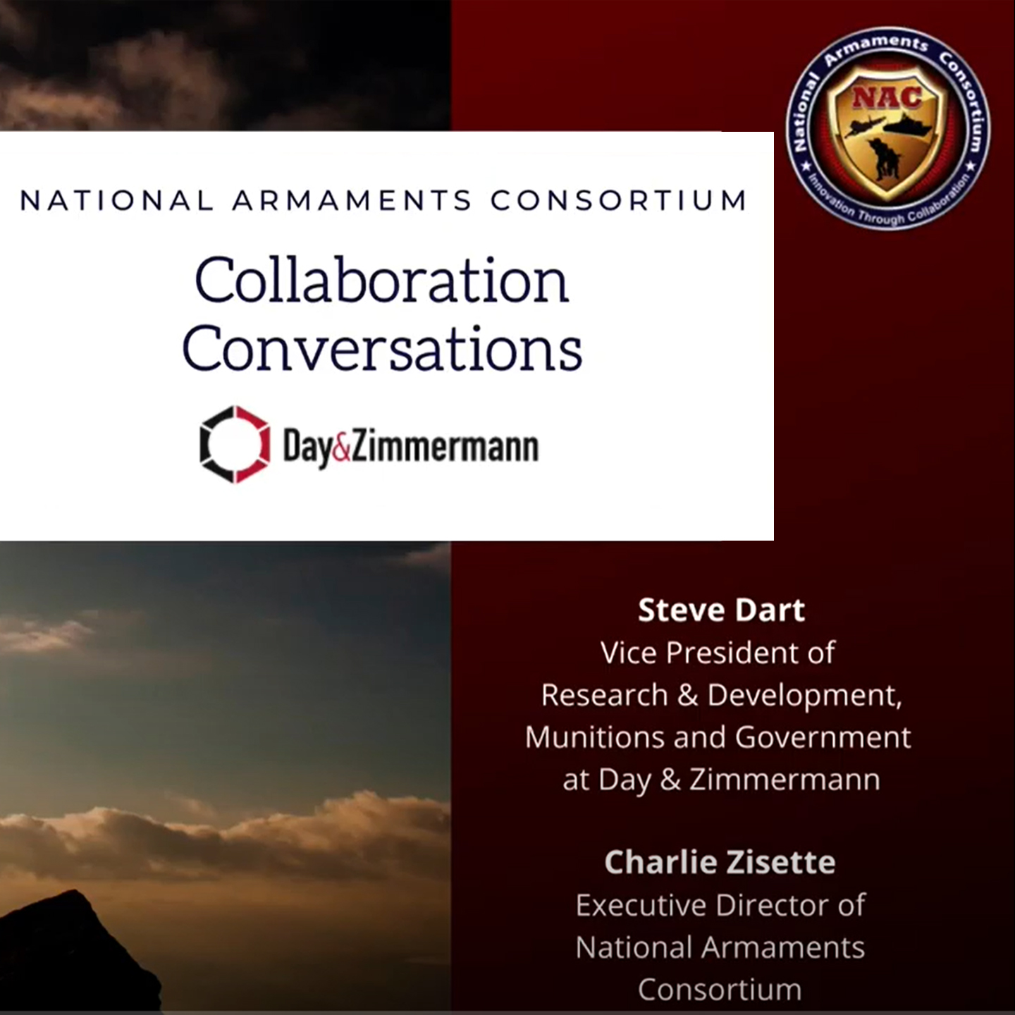 National Armaments Consortium Collaboration Conversations with Day & Zimmerman: Steve Dart and Charlie Zisette